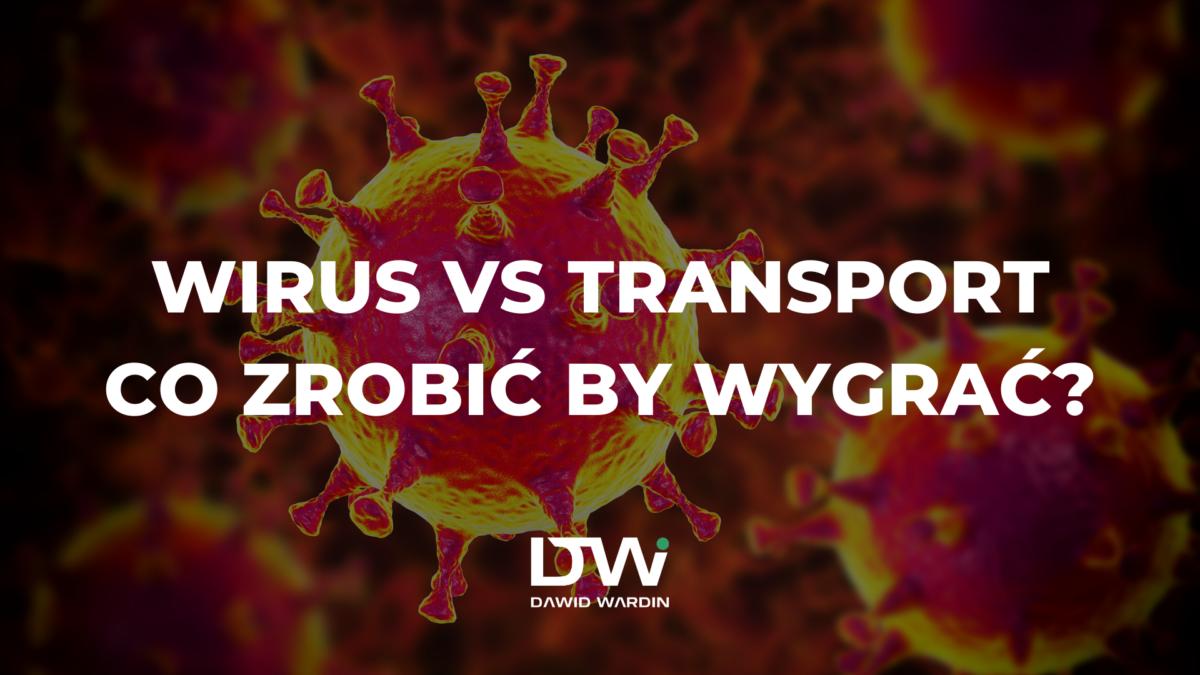 Biznes vs koronawirus – 5 ważnych wskazówek dla TSL od Wardina